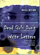 dead girls dont write letters Classic elements are here—there's a girl in a red hooded cloak, and a girl who   a droll humor is present in some of the scenes, and the writing is  silas, who is  neither living nor dead and has secrets of his own  the pace accelerates  when fiona confides in an exhumed letter that she might be next.